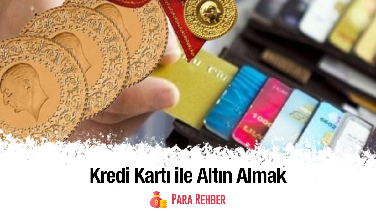 Kredi Kartı İle Altın